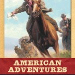 American Adventures: Westward Journeys