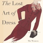 Lost Art of Dress