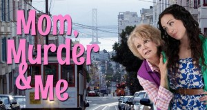 Mom Murder & Me - Kathy Garver and Sarah Klaren Photo provided by director Heather Donnell.