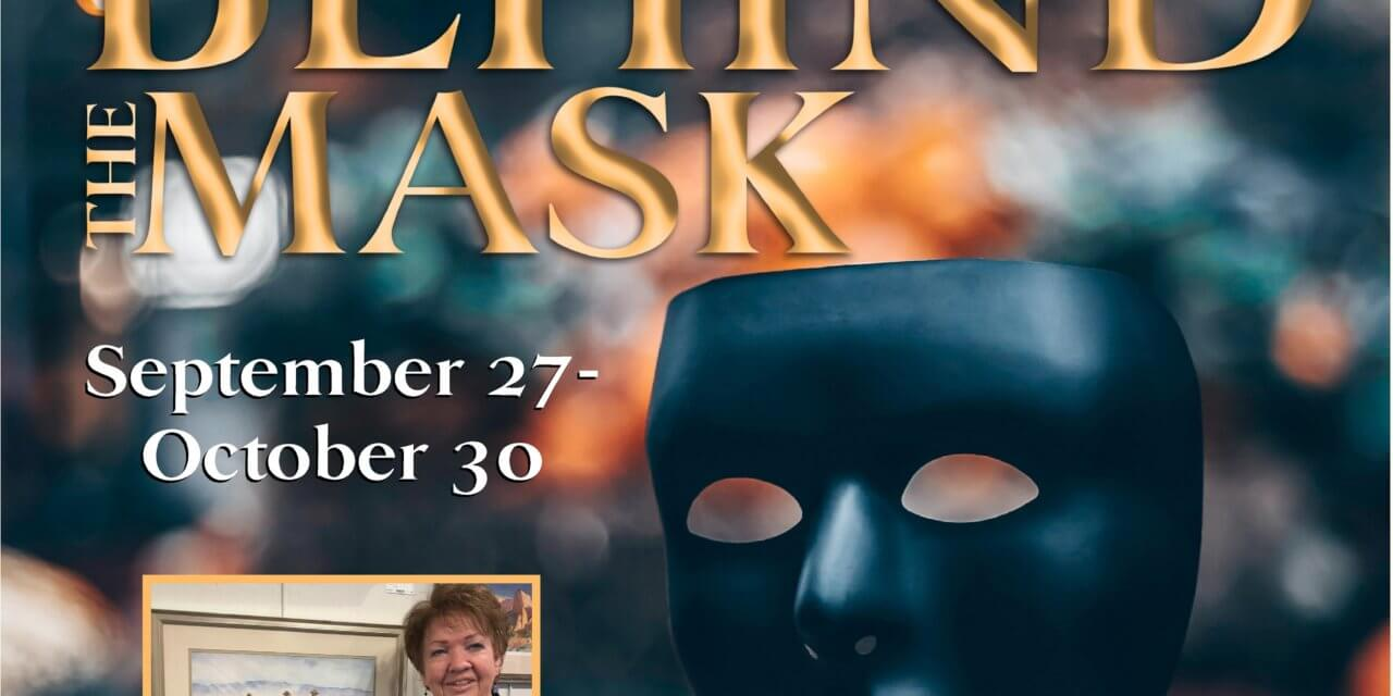 """VVAA October theme """"Behind The Mask"""" at Mesquite Fine Arts Center"""